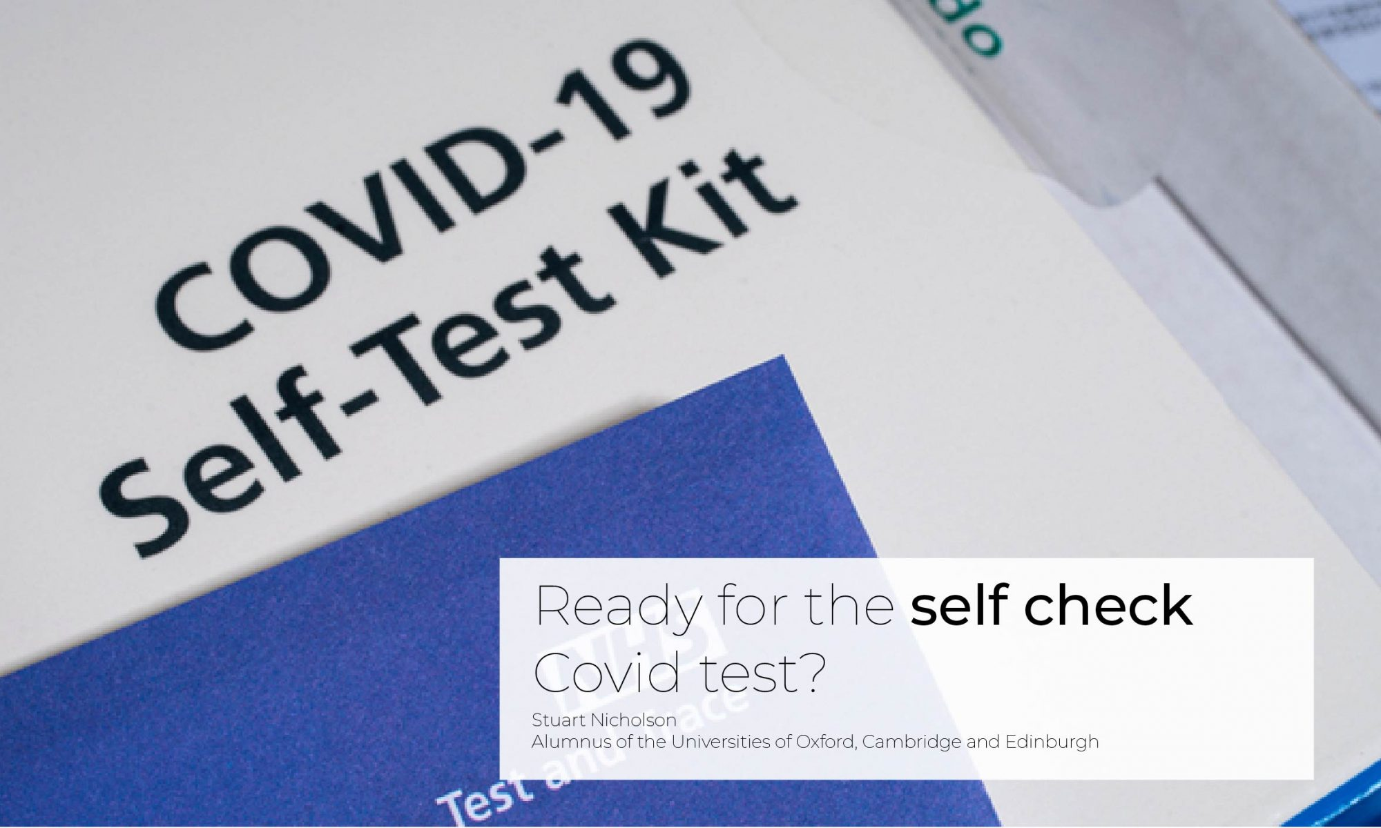 Ready for the self check Covid test?